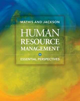 Human Resource Management: Essential Perspectives 9780324592412