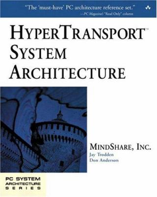 Hypertransport(tm) System Architecture 9780321168450
