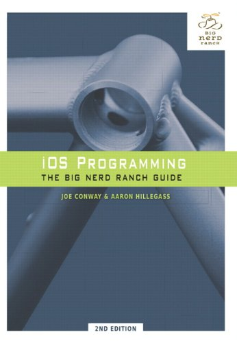 IOS Programming: The Big Nerd Ranch Guide 9780321773777