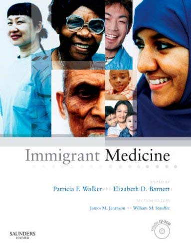 Immigrant Medicine [With CDROM] 9780323034548