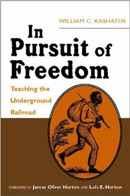 In Pursuit of Freedom: Teaching the Underground Railroad 9780325006529