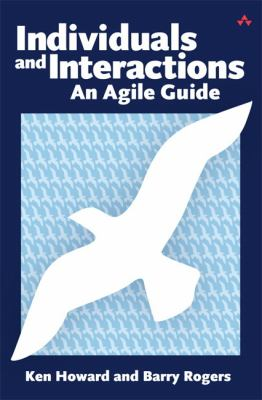 Individuals and Interactions: An Agile Guide 9780321714091
