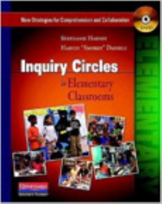 Inquiry Circles in Elementary Classrooms (DVD): New Strategies for Comprehension and Collaboration 9780325028293