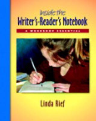 Inside the Writer's-Reader's Notebook Pack: A Workshop Essential 9780325012353
