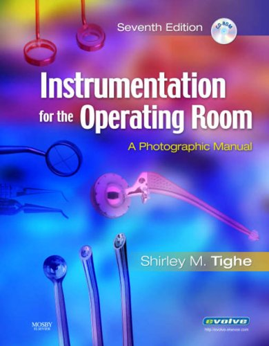 Instrumentation for the Operating Room: A Photographic Manual [With CDROM] 9780323043106