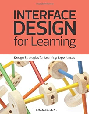 Interface Design for Learning: Guidelines for the Design of Digital Learning Experiences