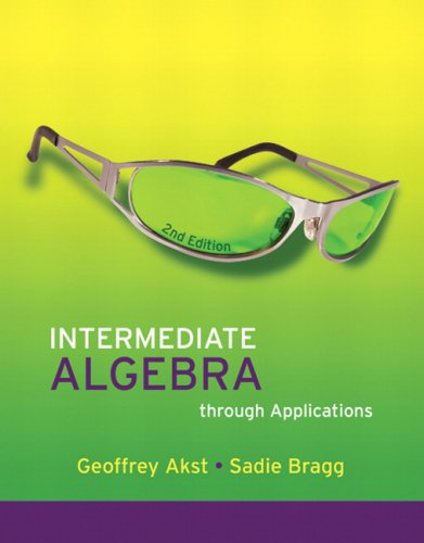 Intermediate Algebra Through Applications [With CDROM] 9780321518019