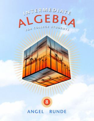 Intermediate Algebra for College Students 9780321620910