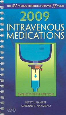 Intravenous Medications: A Handbook for Nurses and Health Professionals 9780323045544
