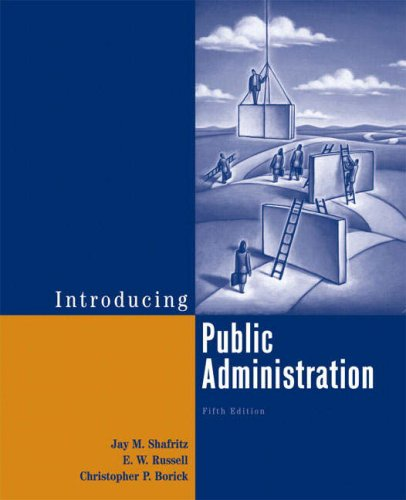 Introducing Public Administration 9780321439437