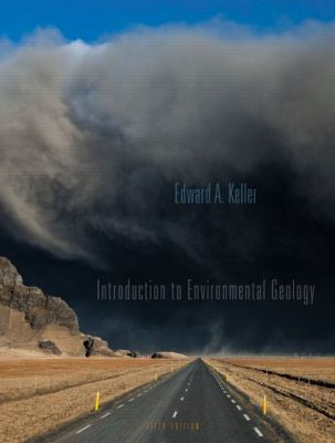 Introduction to Environmental Geology [With Access Code]