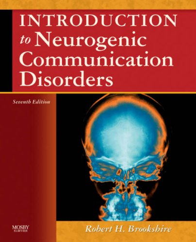 Introduction to Neurogenic Communication Disorders 9780323045315