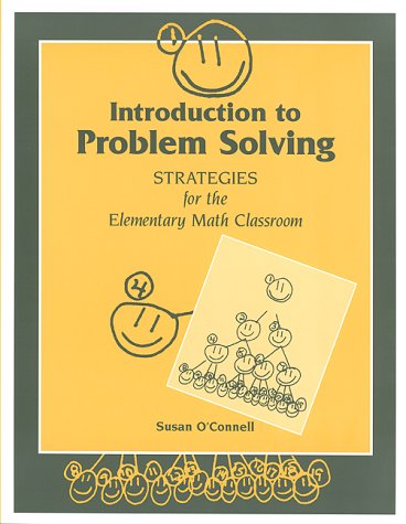 Introduction to Problem Solving: Strategies for the Elementary Math Classroom 9780325001999