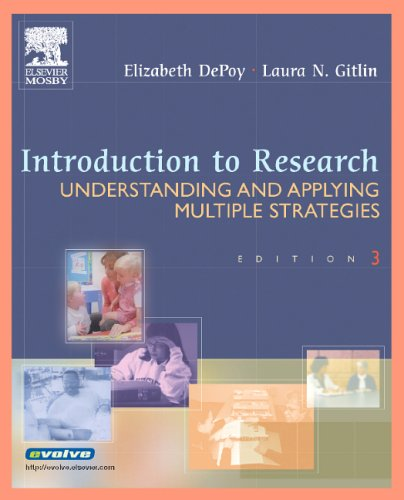Introduction to Research: Understanding and Applying Multiple Strategies 9780323028530