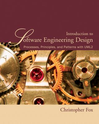 Introduction to Software Engineering Design: Processes, Principles, and Patterns with UML2 9780321410139