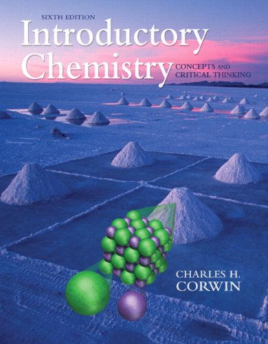 Introductory Chemistry: Concepts and Critical Thinking 9780321663054