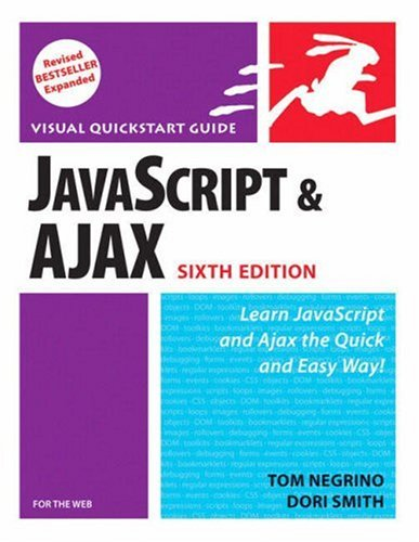 JavaScript and Ajax for the Web: Visual QuickStart Guide 9780321430328