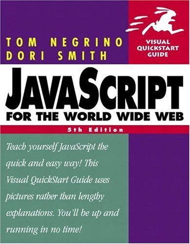 JavaScript for the World Wide Web 9780321194398