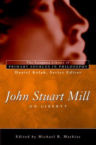 John Stuart Mill on Liberty 9780321276148