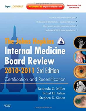 Johns Hopkins Internal Medicine Board Review 2010-2011: Certification and Recertification: Expert Consult - Online and Print 9780323068758