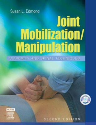 Joint Mobilization/Manipulation: Extremity and Spinal Techniques [With DVD-ROM] 9780323027267