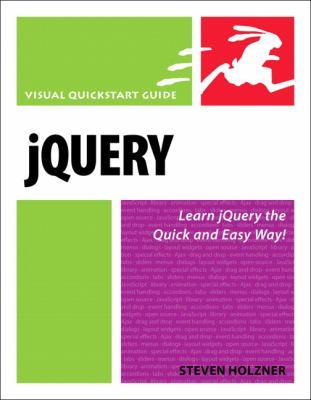 Jquery: Visual QuickStart Guide 9780321647498