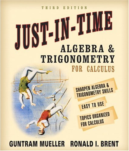 Just-In-Time Algebra and Trigonometry for Students of Calculus 9780321269430