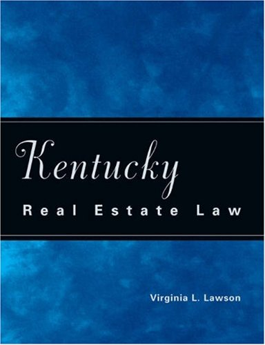 Kentucky Real Estate Law 9780324143898