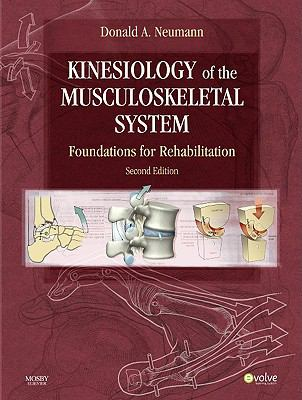 Kinesiology of the Musculoskeletal System: Foundations for Rehabilitation 9780323039895