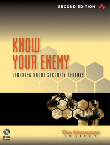Know Your Enemy: Learning about Security Threats [With CDROM] 9780321166463