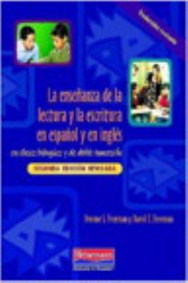 La Ensenanza de La Lectura y La Escritura En Espanol y En Ingles: En Clases Bilingues y de Doble Inmersion 9780325026534