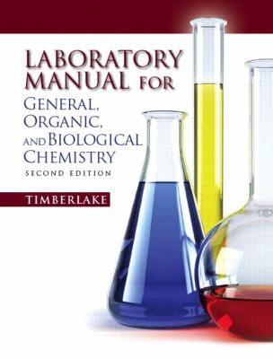Lab Manual for General, Organic, and Biological Chemistry 9780321695291