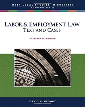 Labor & Employment Law: Text and Cases 9780324400755