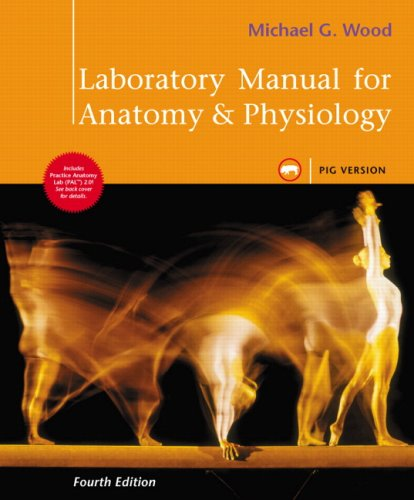 Laboratory Manual for Anatomy & Physiology, Pig Version 9780321572264