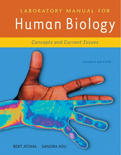 Laboratory Manual for Human Biology: Concepts and Current Issues 9780321490117