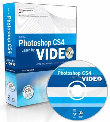 Learn Adobe Photoshop CS4: Core Training in Visual Communication [With Paperback Book] 9780321634931