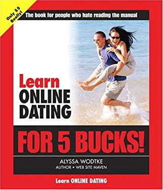 Learn Online Dating for 5 Bucks 9780321332073