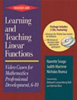 Learning and Teaching Linear Functions: Video Cases for Mathematics Professional Development, 6-10: Participant's CD 9780325006833
