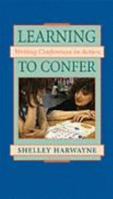 Learning to Confer: Writing Conferences in Action 9780325000657