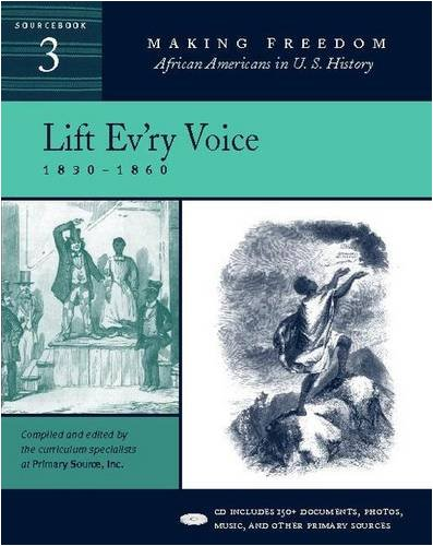 Lift Ev'ry Voice: 1830-1860 [Sourcebook 3] [With CD] 9780325005171