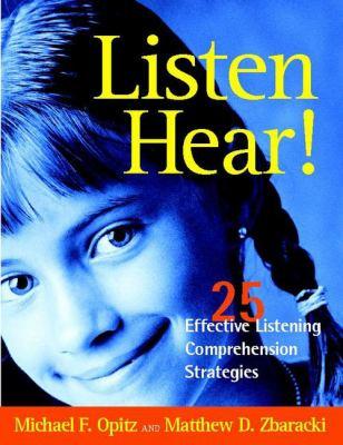 Listen Hear!: 25 Effective Listening Comprehension Strategies 9780325003443