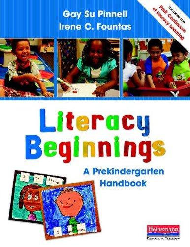Literacy Beginnings: A Prekindergarten Handbook 9780325028767