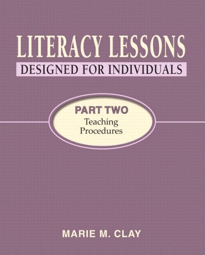 Literacy Lessons: Designed for Individuals: Part Two: Teaching Procedures 9780325009179