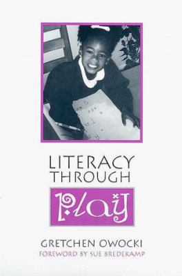 Literacy Through Play 9780325001272