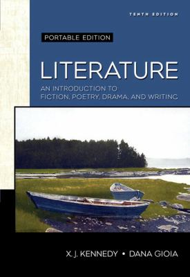 Literature: An Introduction to Fiction, Poetry, Drama, and Writing 9780321475800