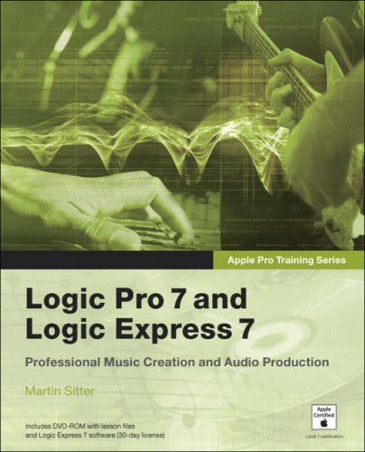 Logic Pro 7 and Logic Express 7 [With CD-ROM] 9780321256140