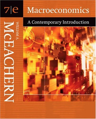 Macroeconomics: A Contemporary Introduction [With Infotrac] 9780324288742