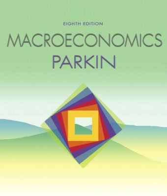 Macroeconomics [With Myeconlab Plus eBook 1-Semester Student Access Kit] 9780321416575