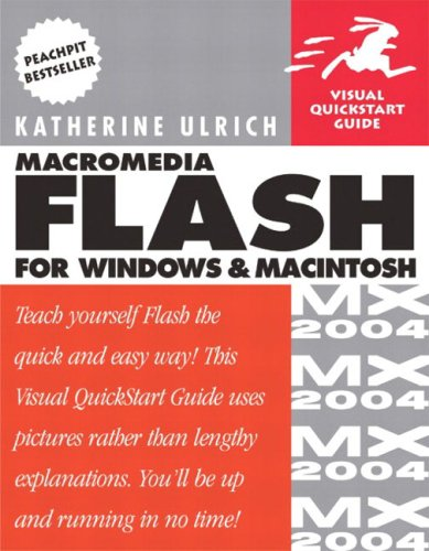 Macromedia Flash MX 2004 for Windows and Macintosh: Visual QuickStart Guide 9780321213440