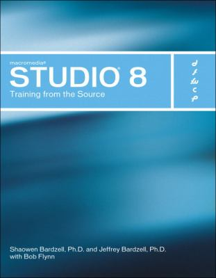 Macromedia Studio 8: Training from the Source [With CDROM] 9780321336200